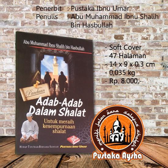 Panduan Adab Adab Dalam Shalat - Pustaka Ibnu Umar - Pustaka Aysha