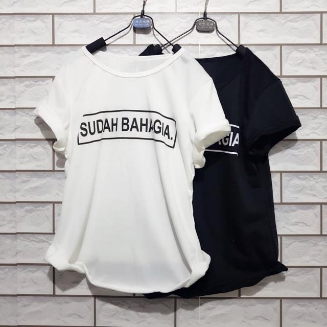 Damai fashion jakarta - baju atasan wanita tshirt SUDAH BAHAGIA. 2 warna - baju termurah konveksi