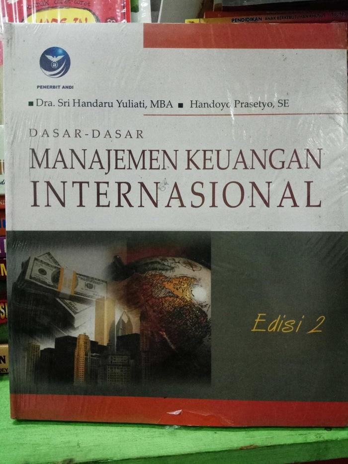 Buku Dasar-Dasar Manajemen Keuangan Internasional Ed 2 - Sri Handaru Yuliati Dan Handoyo Prasetyo