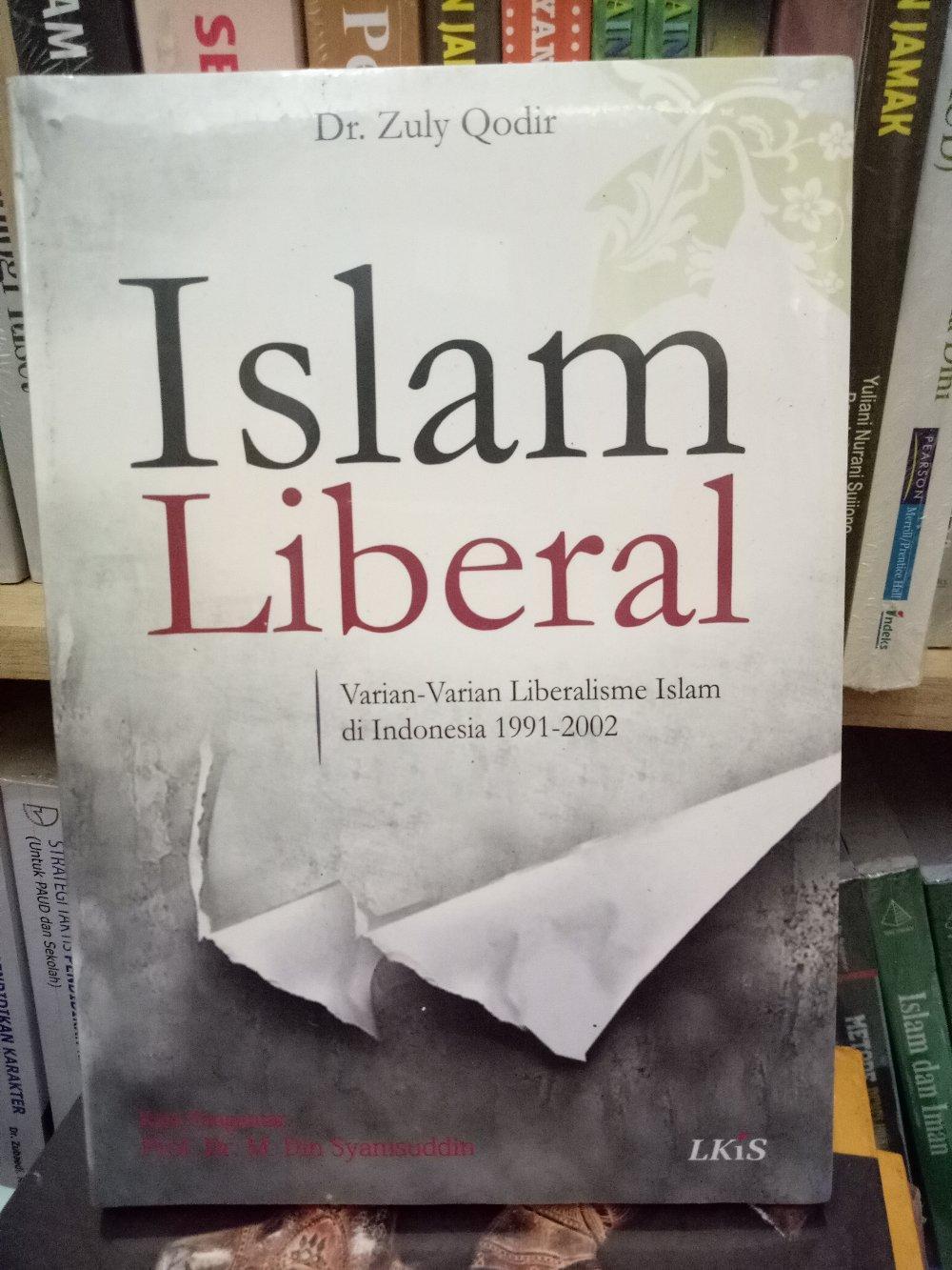 Islam Liberal - Zuly Qodir By Metro Bookstore Malang.
