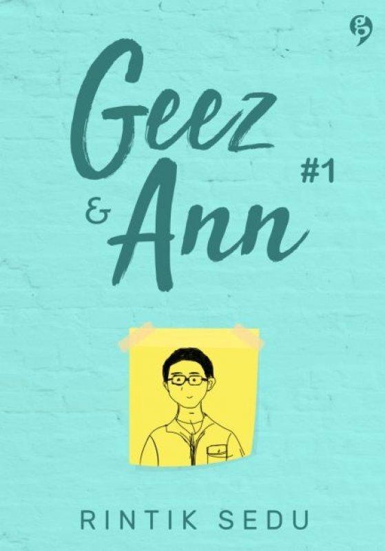 Geez & Ann #1 - Rintik Sedu