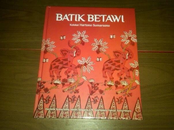 Buku Terbaru Batik Betawi Koleksi Hartono Sumarsono-