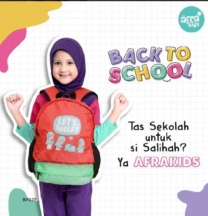 Tas Backpack Afrakids - Lets Sholat Cewe - Tas Anak yg kuat dan Islami