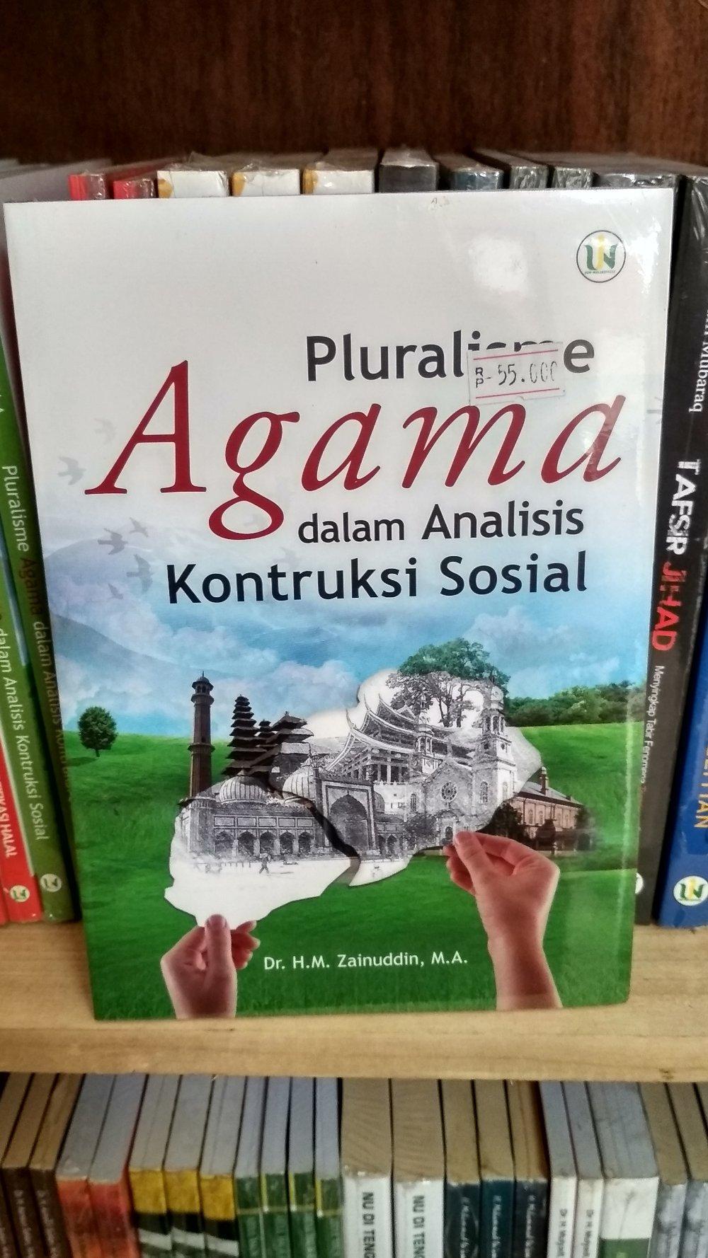 Pluralisme Agama Dalam Analisis Kontruksi Sosial - Zainuddin By Metro Bookstore Malang.