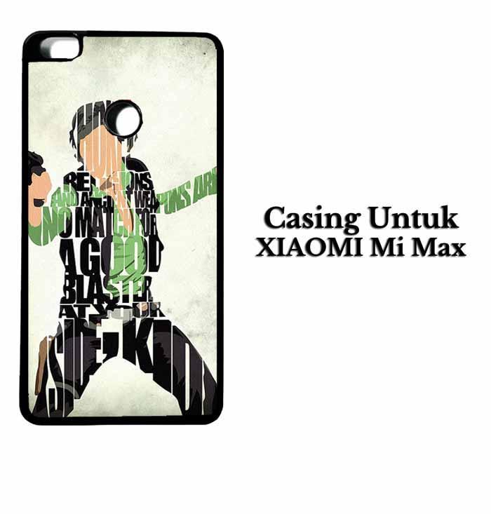 Casing XIAOMI Mi MAX Han Solo Typography Hardcase Custom Case Se7enstores
