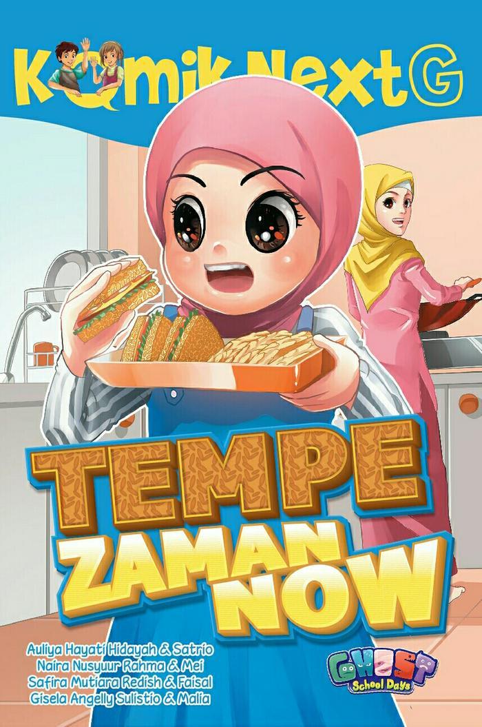 Komik Next G : Tempe Zaman Now - Buku Anak