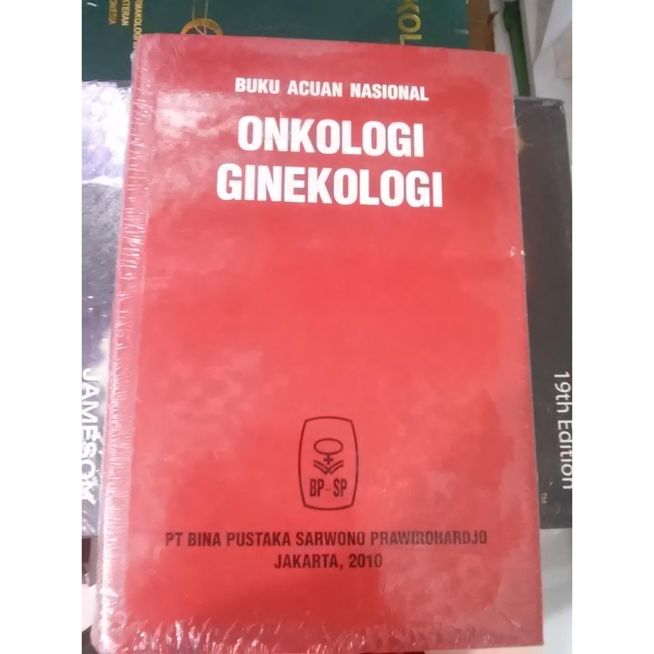Buku Acuan Nasional Onkologi dan Ginekologi - Sarwono Prawirahardjo