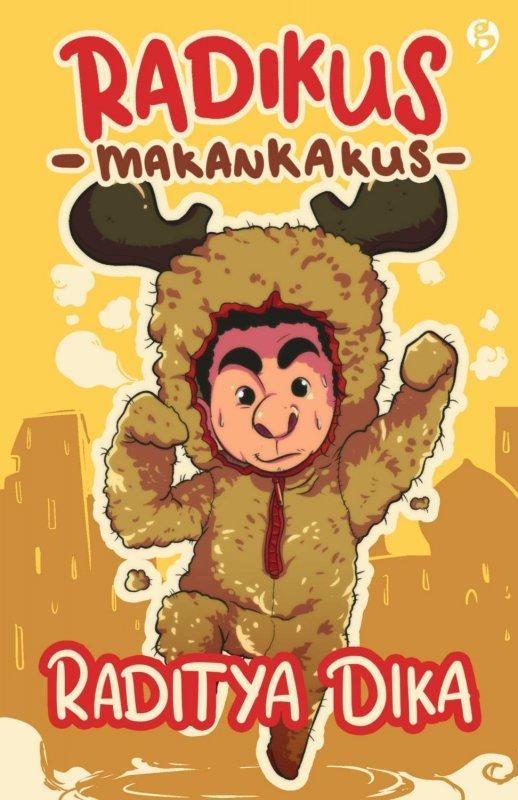 Radikus Makankakus (Edisi Revisi) - Raditya Dika
