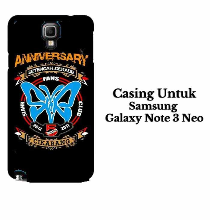 Casing SAMSUNG NOTE 3 NEO SLANK CIKARANG Hardcase Custom Case Se7enstores
