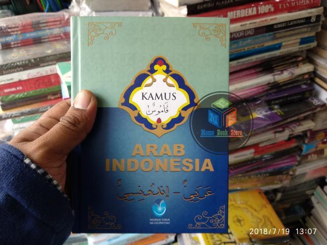 Kamus Arab Indonesia By Prof. Dr. H. Mahmud Yunus