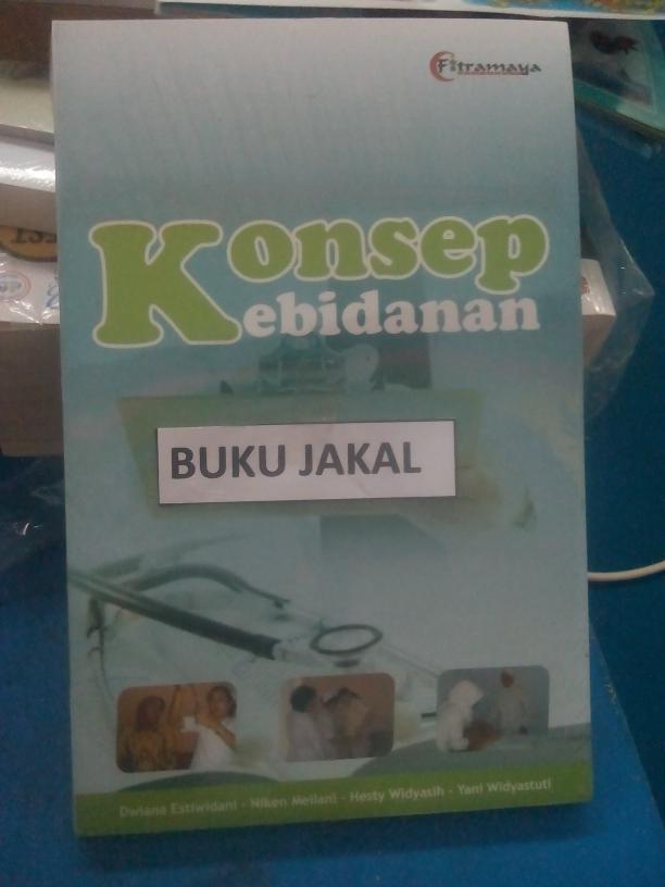 Diskon 10% Buku Konsep Kebidanan Dwiana Estiwidani Fitramaya Ik - ready stock