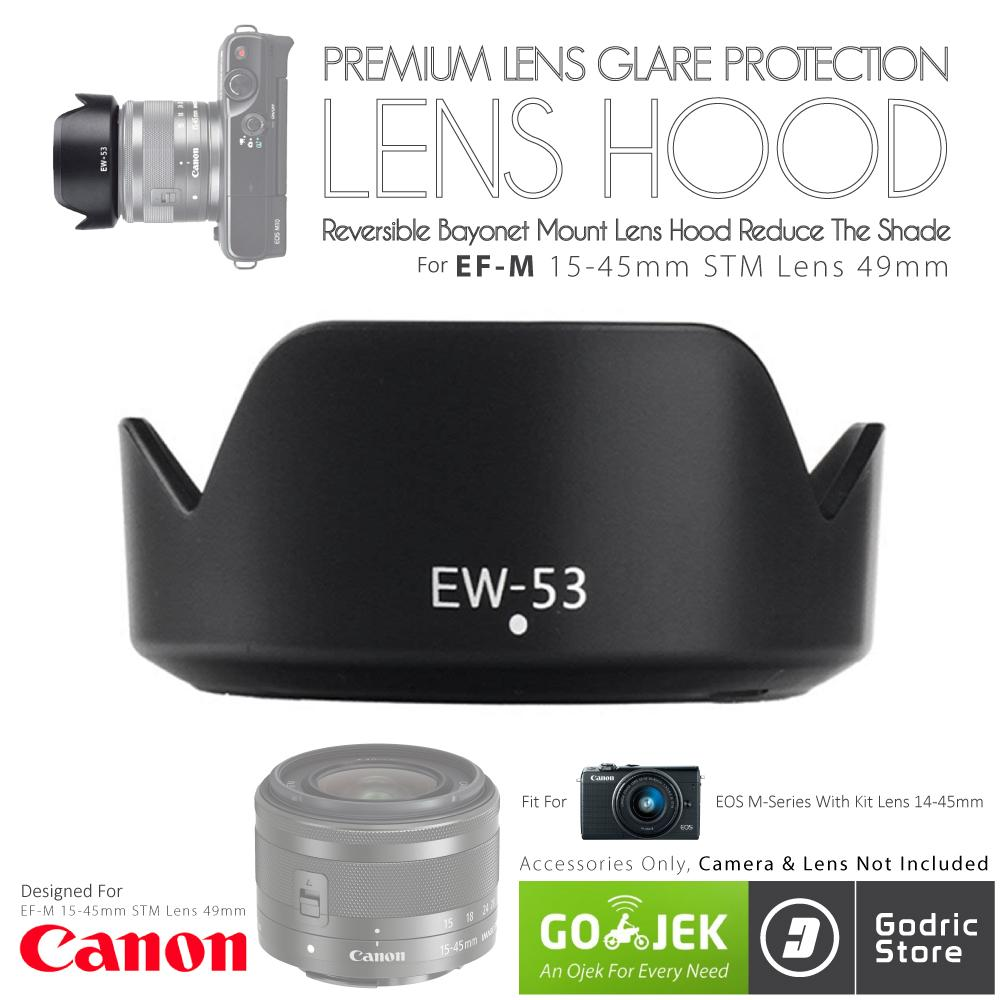 Godric Lens Hood Canon EW-53 EF-M 15-45mm IS STM Lensa Kit Reversible Bayonet 49mm EOS M10 M3 M6 M5 etc