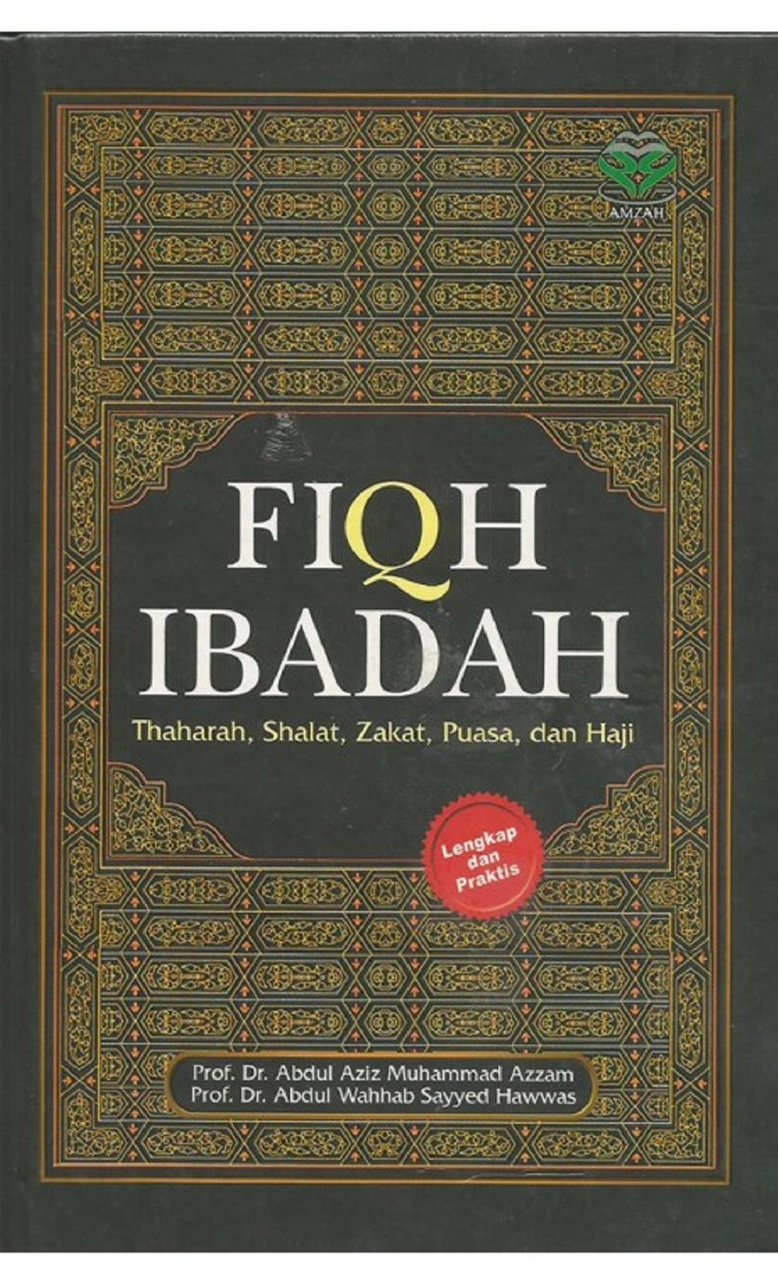 Fiqih Ibadah - Abdul Aziz M. Azzam By Metro Bookstore Malang.