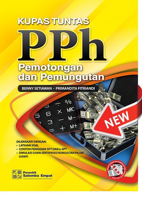 Buku Kupas Tuntas PPh Pemotongan & Pemungutan - Primandita Fitriandi | Yuda Aryanto | Agus Puji Priyono