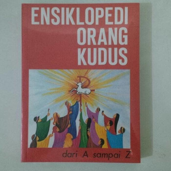 Buku nama-nama (Ensiklopedi) orang Kudus (Santo Santa) sepanjang masa - dpZIll