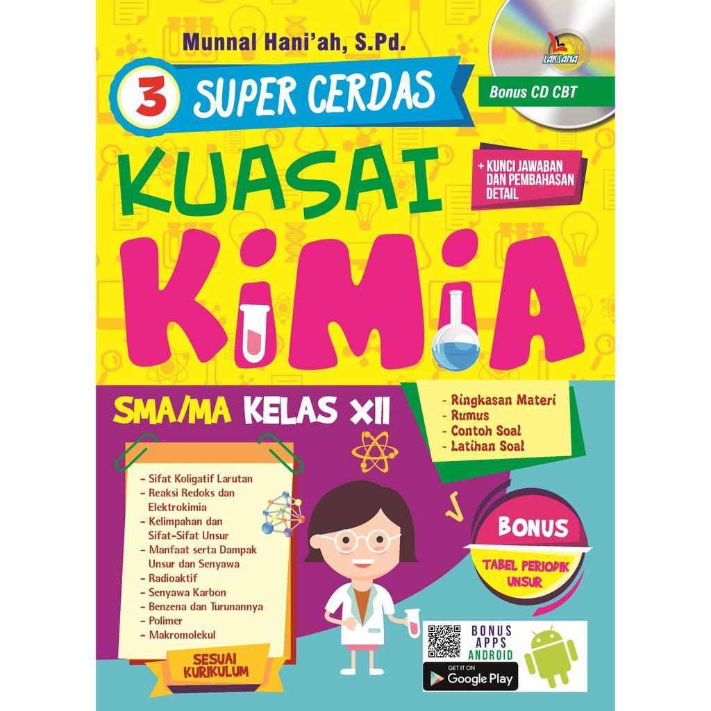 Buku Super Cerdas Kuasai Kimia SMA MA Kelas XII - Laksana