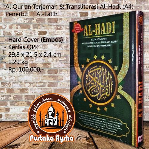 Al Quran Terjemah & Transliterasi Per Kata Al Hadi A4 - Al Fatih - Pustaka Aysha