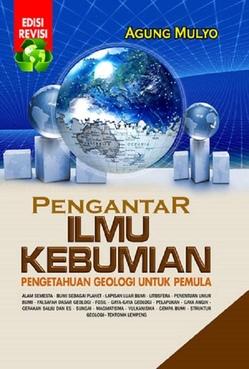 Buku Pengantar Ilmu Kebumian - Agung Mulyo By Toko Buku Pustaka Hidayah.