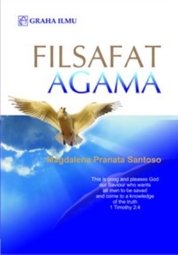 Filsafat Agama  (  Magdalena Pranata Santoso ) - Graha Ilmu