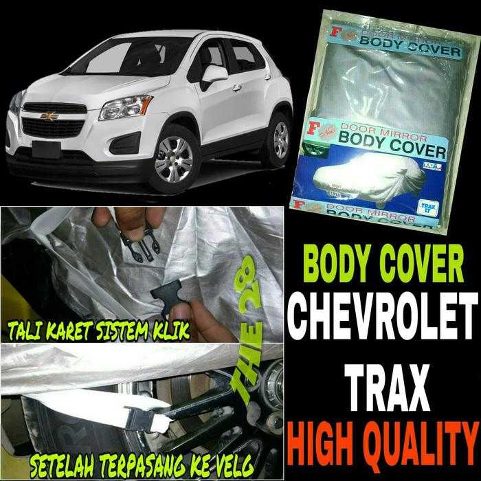 BEST SELLER!!! Sarung Penutup Chevy TRAX Body Cover Selimut Bodi Mobil CHEVROLET TRAX - k73nXJ