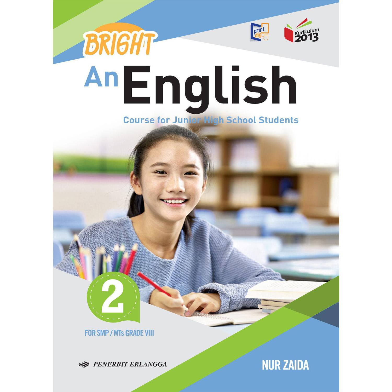 Erlangga Bright An English 2 SMP / MTS Course For Junior High School K2013 Revisi By Nur Zaida