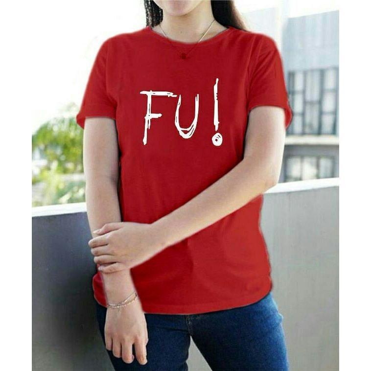XV Kaos Wanita tee FU / T-shirt Distro Wanita / Baju Atasan Kaos Cewek / Tumblr Tee Cewek / Kaos Wanita Murah / Baju Wanita Murah / Kaos Lengan Pendek / Kaos Oblong / Kaos Tulisan