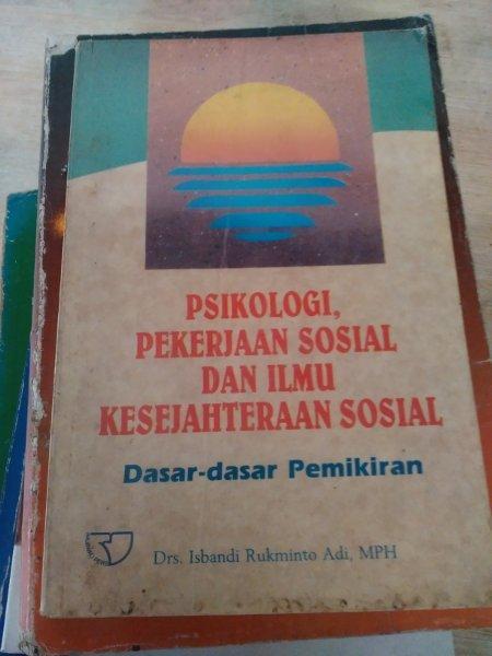 Buku PSIKOLOGI PEKERJAAN SOSIAL dan ILMU KESEJAHTRAAN SOSIAL