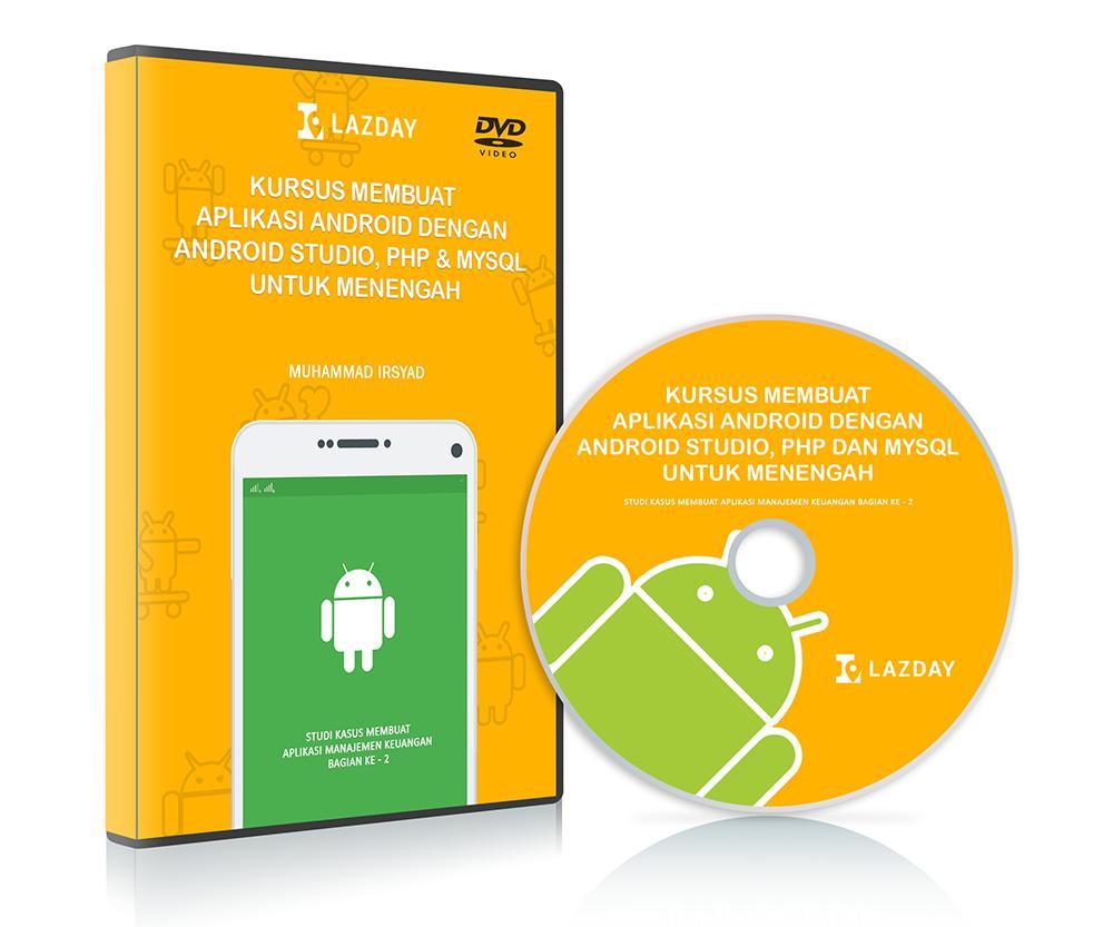 Tutorial pembuatan aplikasi android dengan Android Studio, PHP dan MySQL untuk menengah