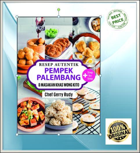 Resep Autentik Pempek Palembang & Masakan Khas Wong Kito