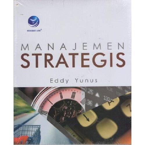 Buku Manajemen Strategis - Eddy Yunus