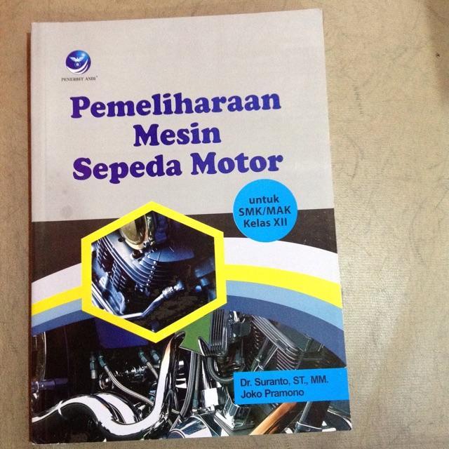 Pemeliharaan Mesin Sepeda Motor Untuk SMK/MAK Kelas XII