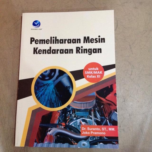 Pemeliharaan Mesin Kendaraan Ringan Untuk SMK Kelas XI