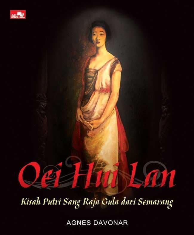 Oei Hui Lan - Kisah Putri Sang Raja Gula Dari Semarang