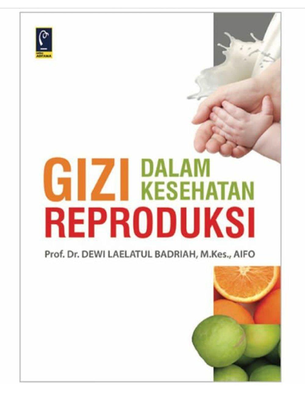 Buku Gizi dalam Kesehatan Reproduksi - Dewi Laelatul Badriah