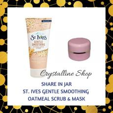 Share in Jar 10gr - ST. IVES GENTLE SMOOTHING OATMEAL SCRUB & MASK - FACE