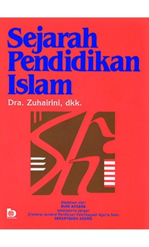 Sejarah Pendidikan Islam - Zuhairini By Metro Bookstore Malang.