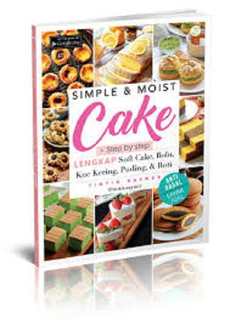 Best Seller Simple & Moist Cake Simple Dan Lembut Membuat Kue By Toko Buku Indonesia.