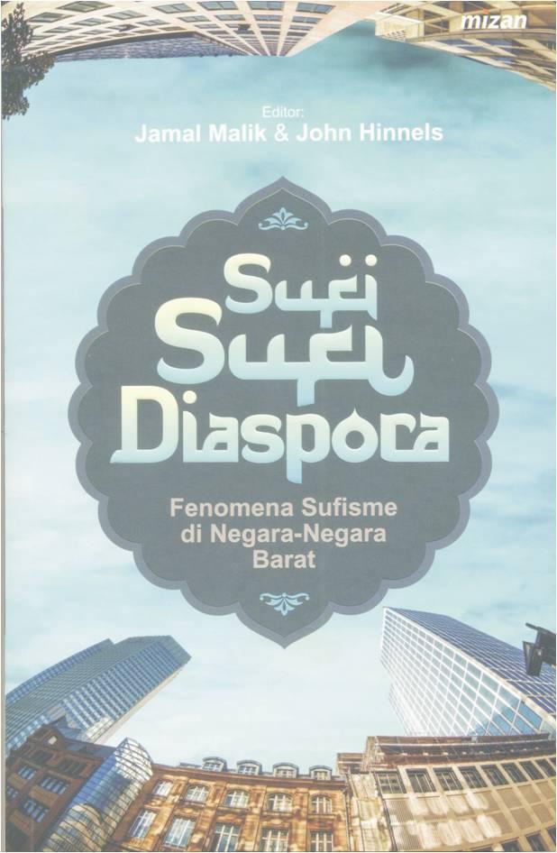 Sufi Sufi Diaspora - Jamal Malik Dkk By Metro Bookstore Malang.