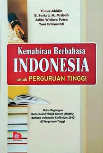kemahiran berbahasa indonesia untuk perguruan tinggi - Yunus a