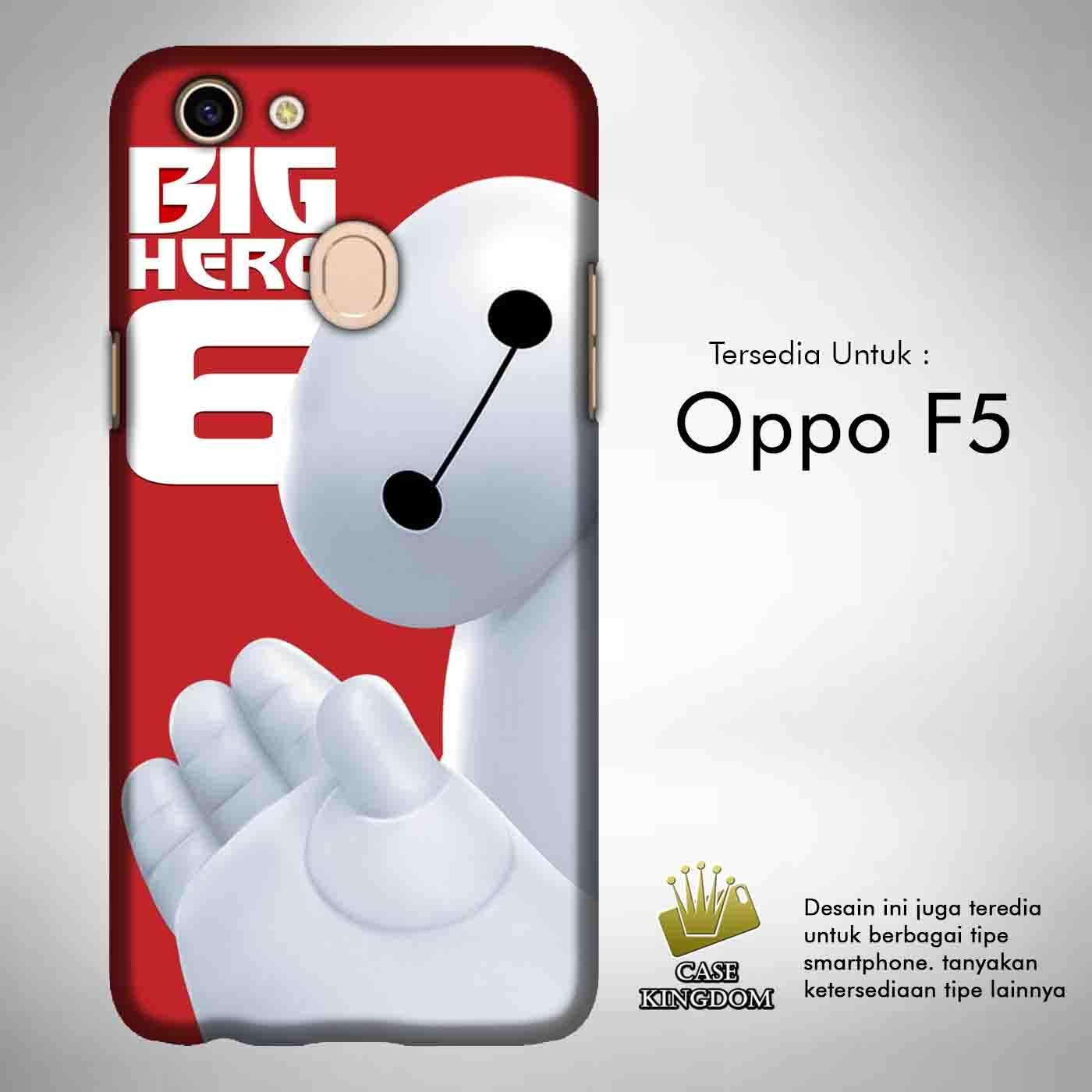 Big Hero 6 Baymax 1 Casing Custom Hardcase Full Print Oppo F5 Case Cover