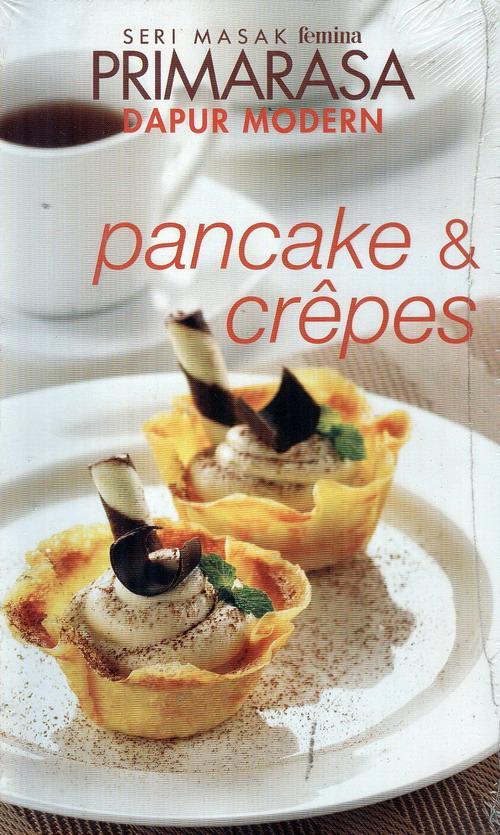 Seri Masak Femina Primarasa Dapur Modern Pancake & Crepes