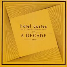 Hotel Costes (Stephane Pompougnac) (2 cd) - Decade 1999-2009