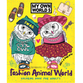Harga Renebook - Fashion Animal World (My Own World 5): Coloring Book for Adults - Soft Cover