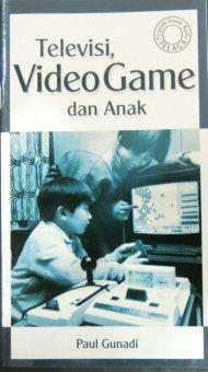 Literature SAAT - Televisi, Video Game dan Anak