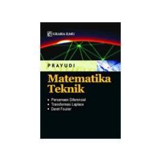 Matematika Teknik ( Prayudi ) - Graha Ilmu