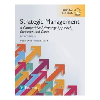 Harga Strategic Management: A Competitive Advantage Approach, Conceptsand Cases 16th International Edition by Fred R. David