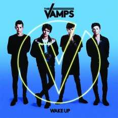 Universal Music Indonesia The Vamps - Wake Up