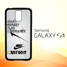 Casing Untuk Samsung Galaxy S5 Every Moment is an Experiance