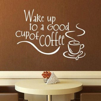 """Wake up to a Good cup of Coffee"" Wall Sticker Home Kitchen Tile Wallpaper (White) - intl"