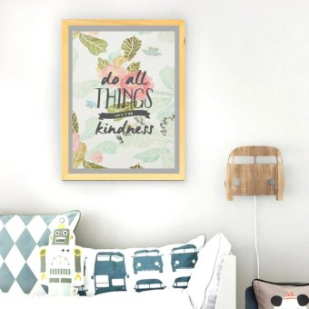 Frame Motivasi Do All Things With Kindness (A-42)